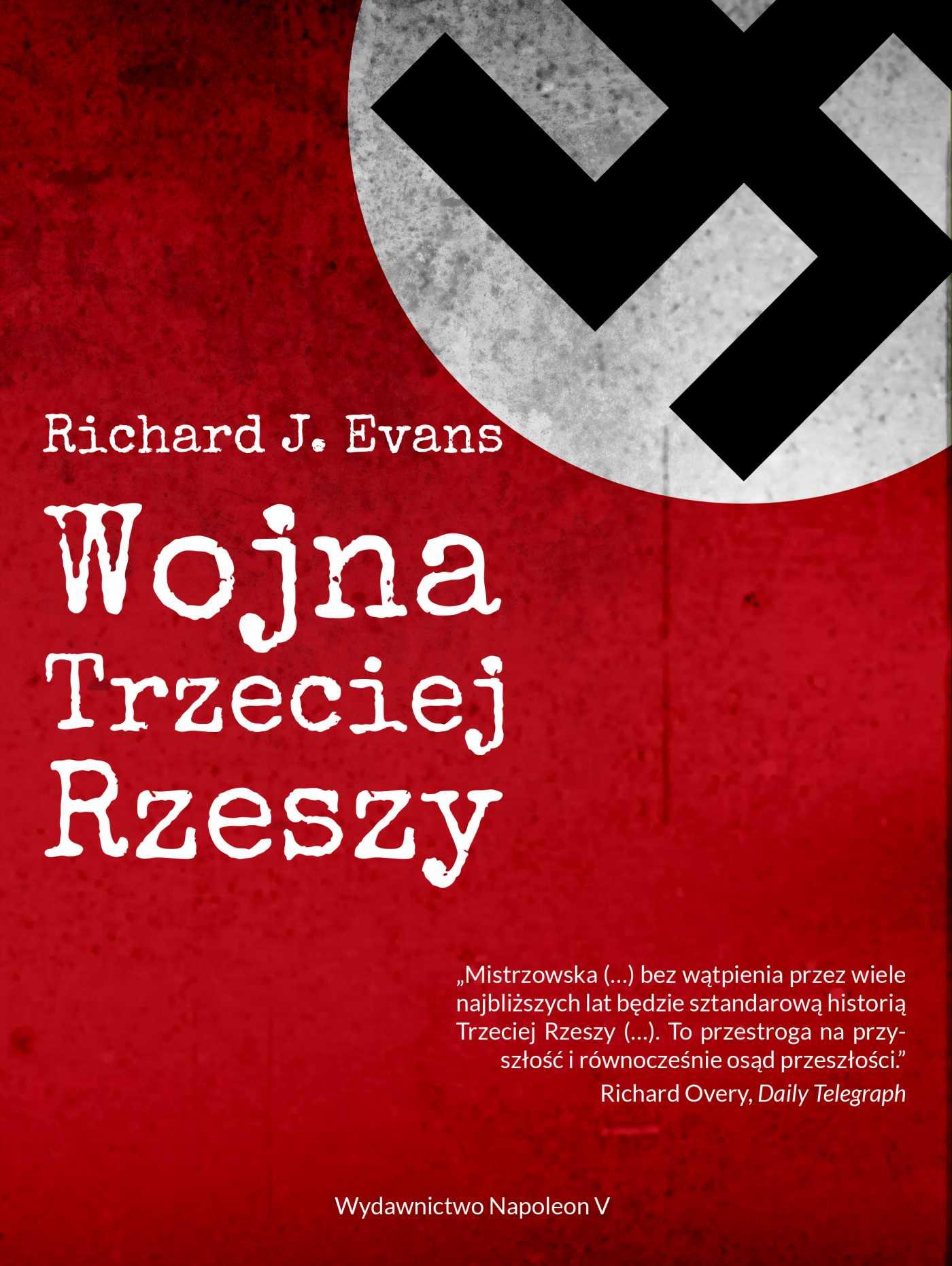 Wojna Trzeciej Rzeszy - Ebook (Książka EPUB) do pobrania w formacie EPUB