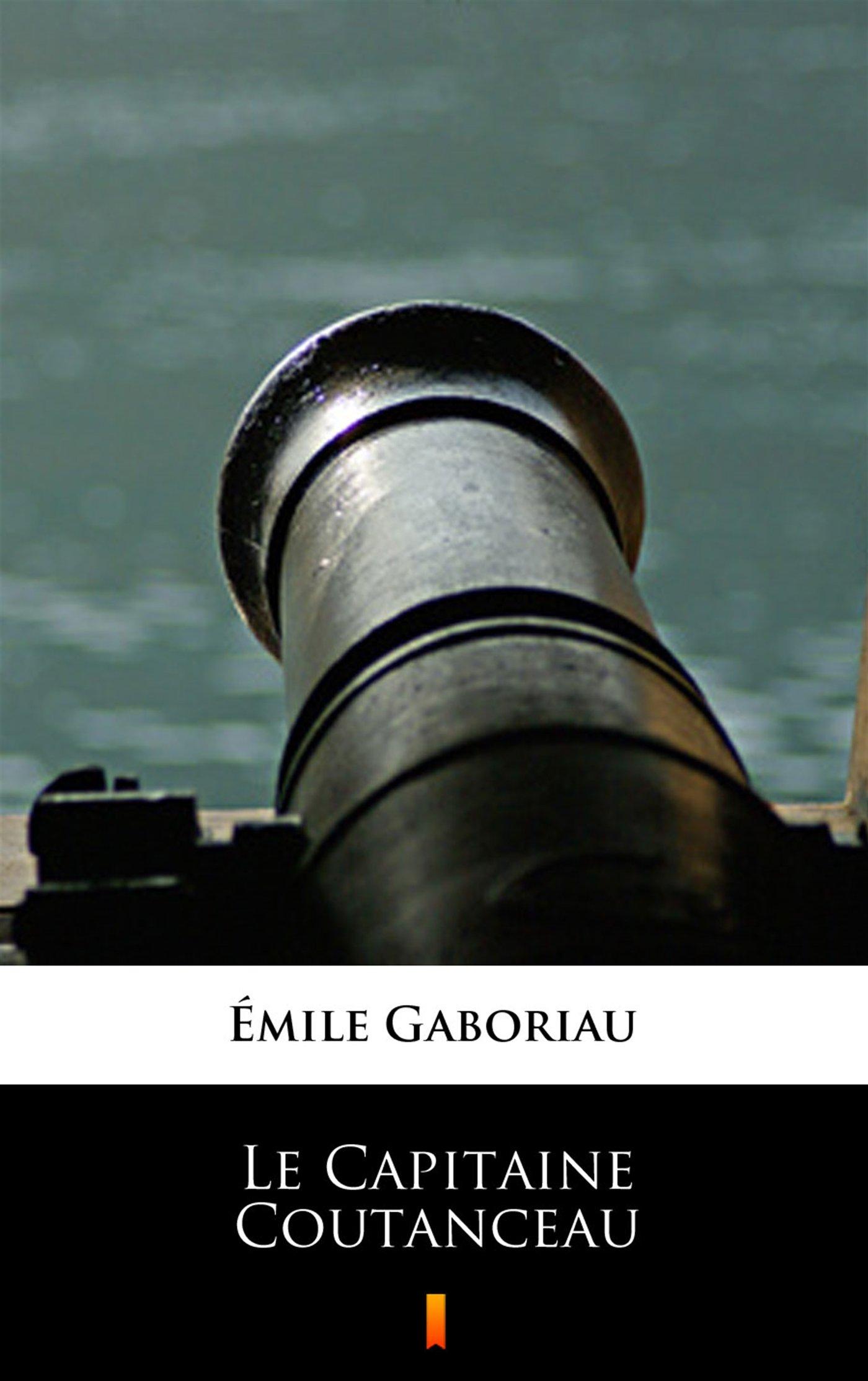 Le Capitaine Coutanceau - Ebook (Książka na Kindle) do pobrania w formacie MOBI