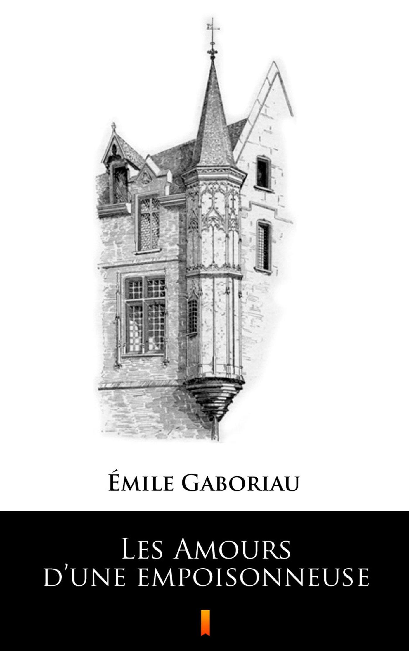 Les Amours d'une empoisonneuse - Ebook (Książka EPUB) do pobrania w formacie EPUB
