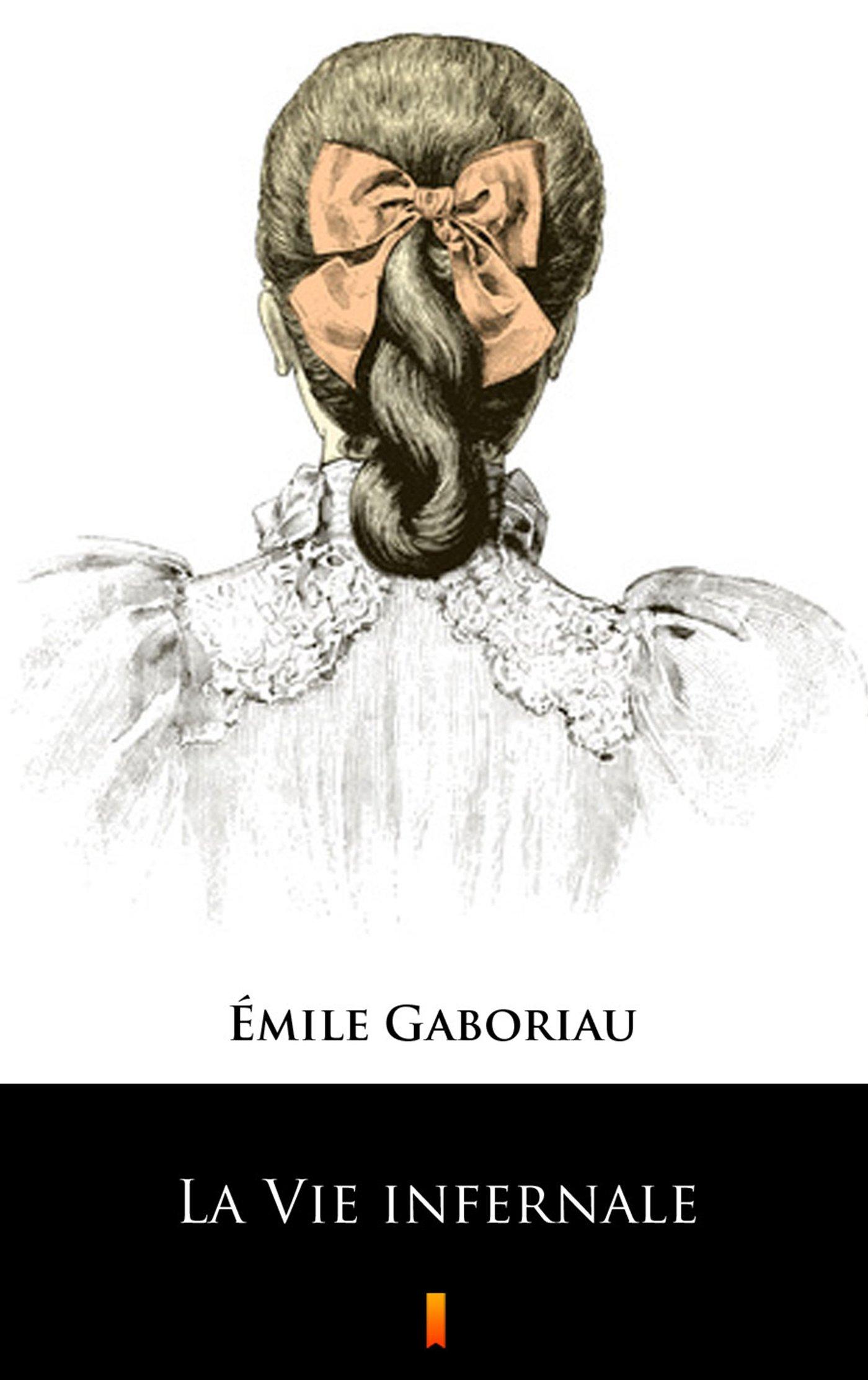 La Vie infernale - Ebook (Książka na Kindle) do pobrania w formacie MOBI