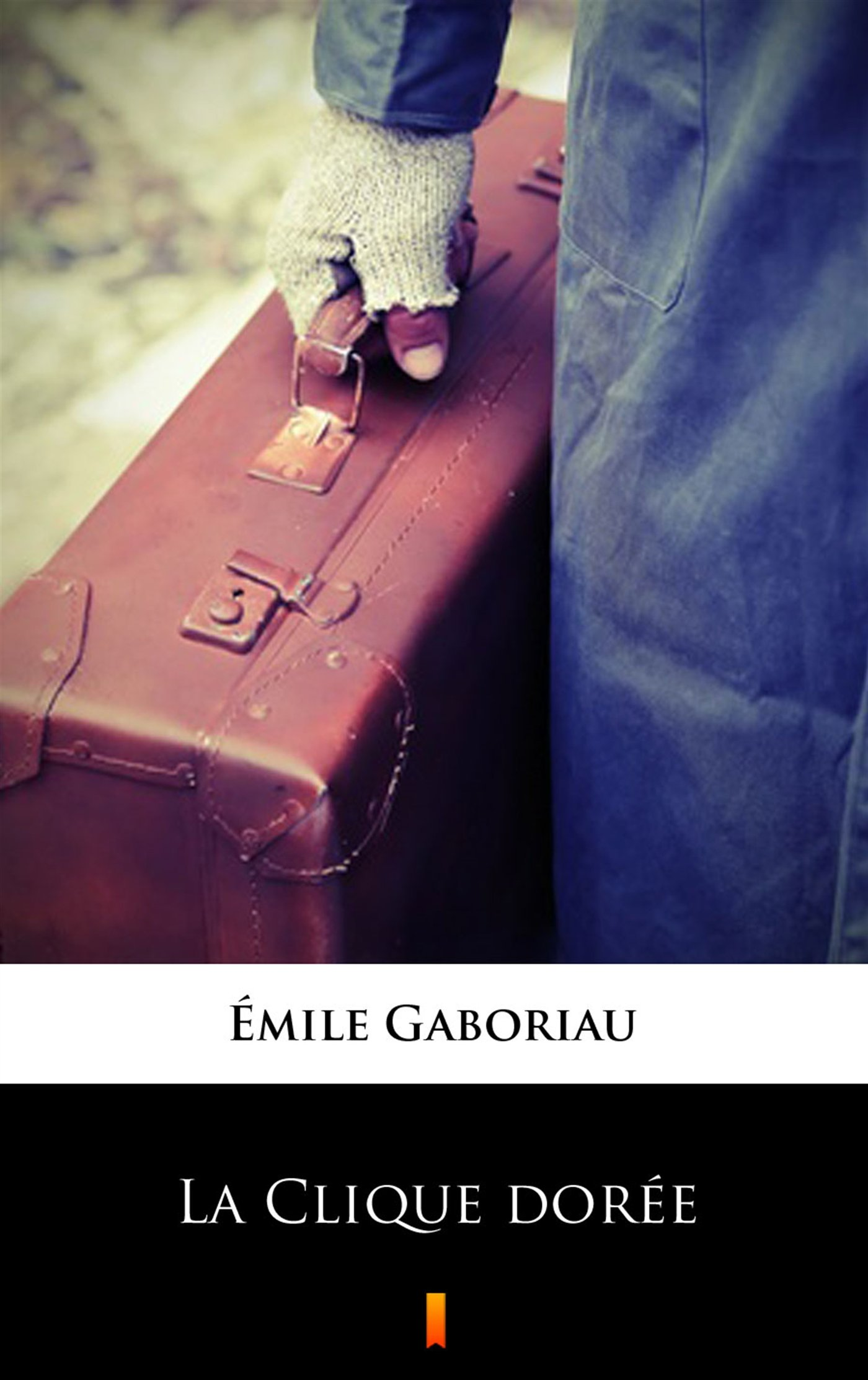 La Clique dorée - Ebook (Książka na Kindle) do pobrania w formacie MOBI