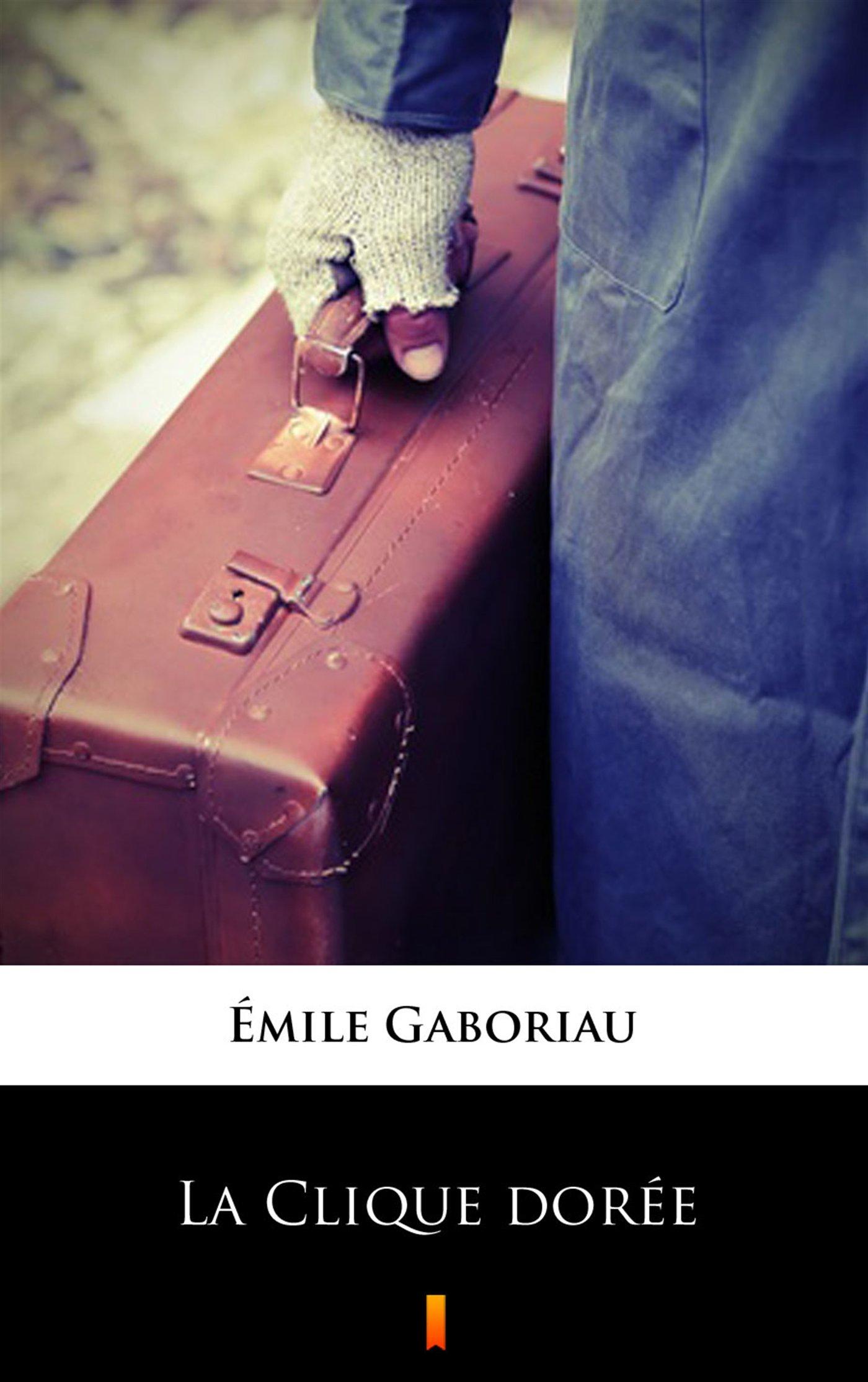 La Clique dorée - Ebook (Książka EPUB) do pobrania w formacie EPUB
