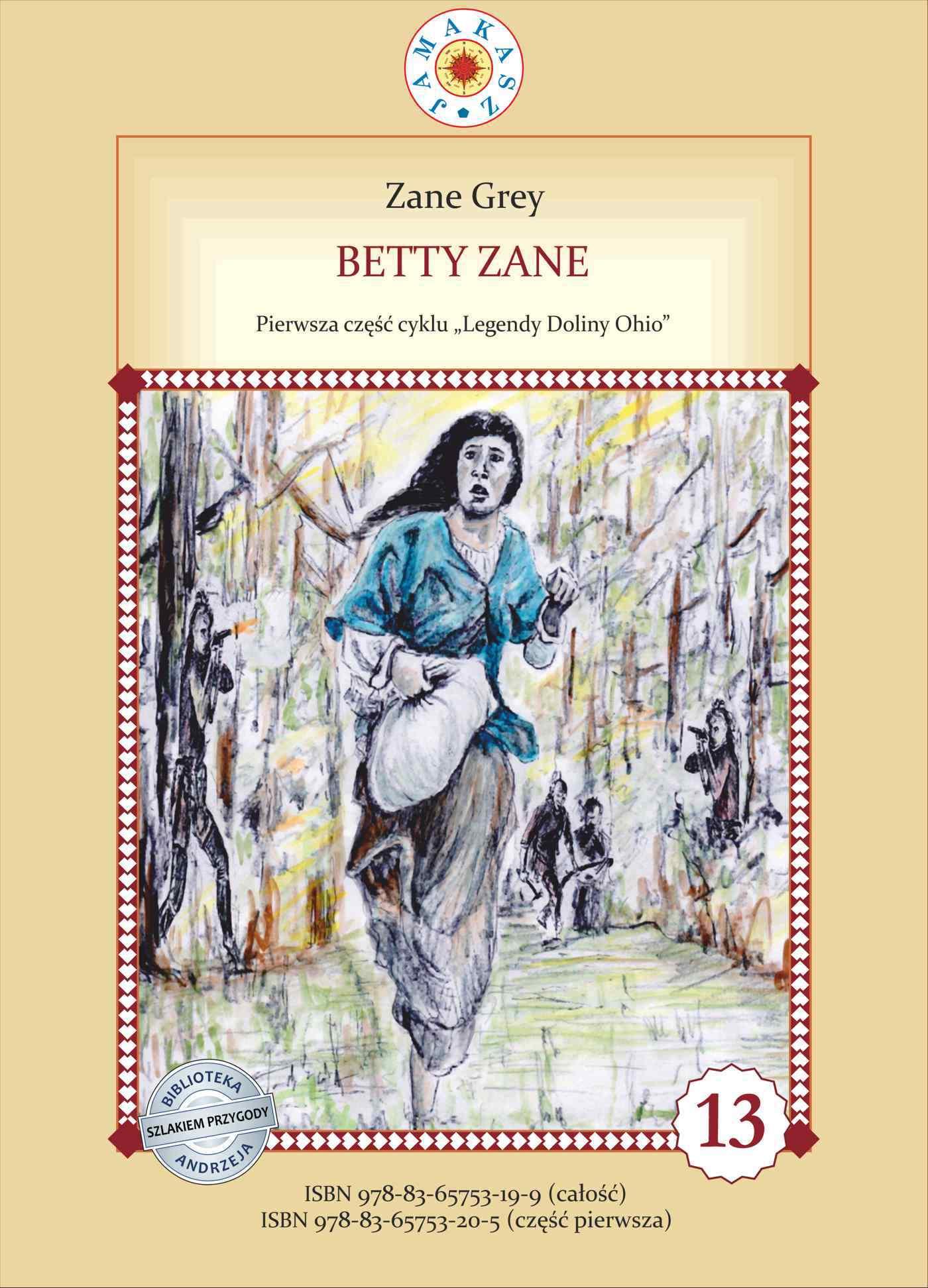 Betty Zane. Legendy Doliny Ohio. Część I - Ebook (Książka na Kindle) do pobrania w formacie MOBI