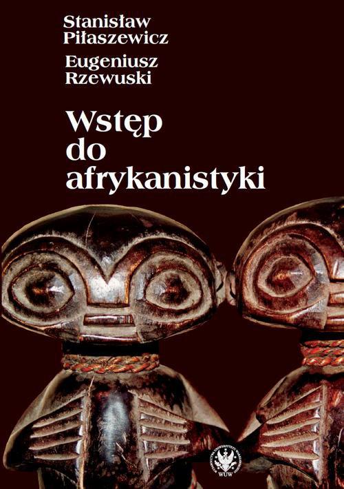 Wstęp do afrykanistyki - Ebook (Książka PDF) do pobrania w formacie PDF