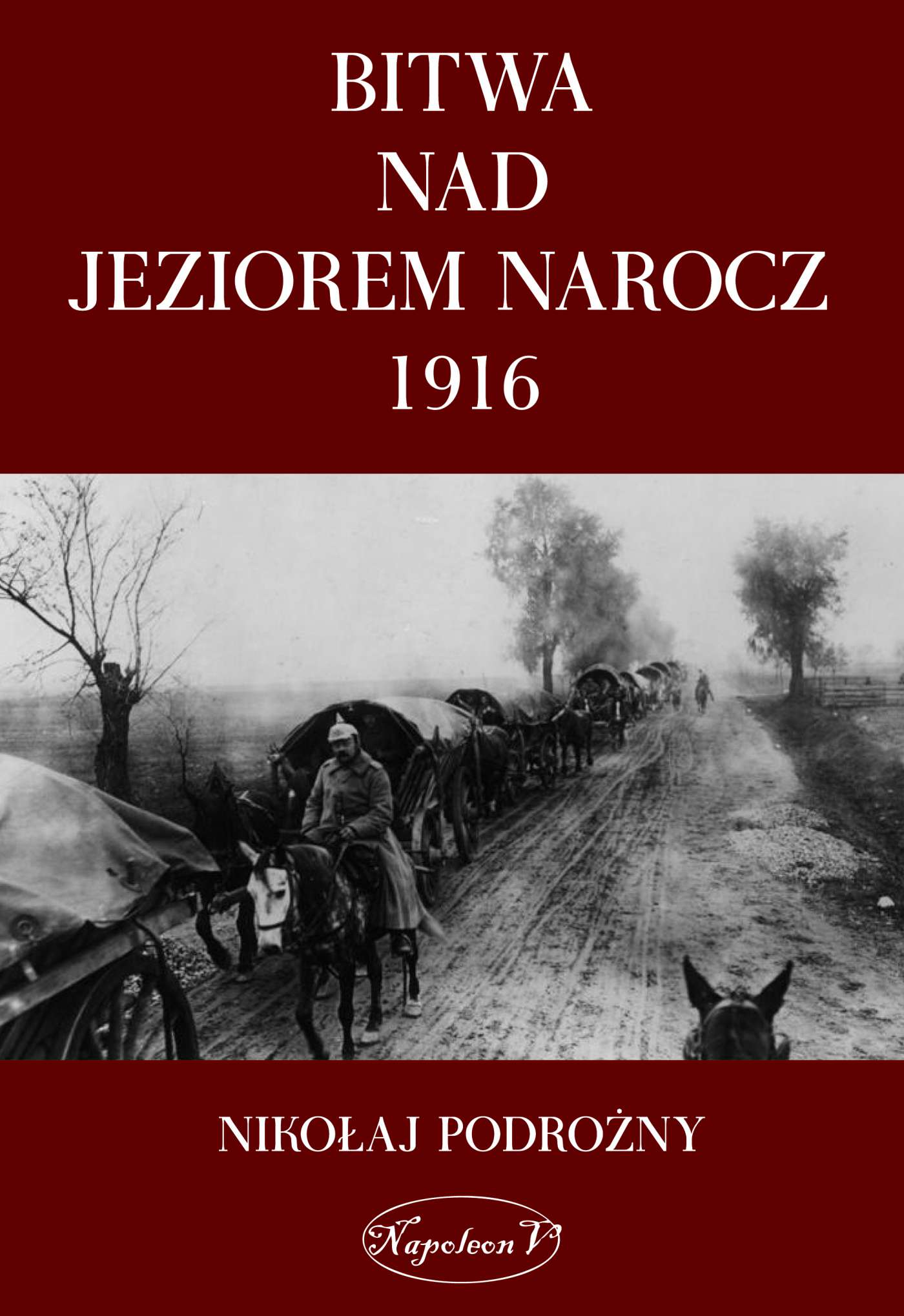 Bitwa na Jeziorem Narocz 1916 - Ebook (Książka na Kindle) do pobrania w formacie MOBI