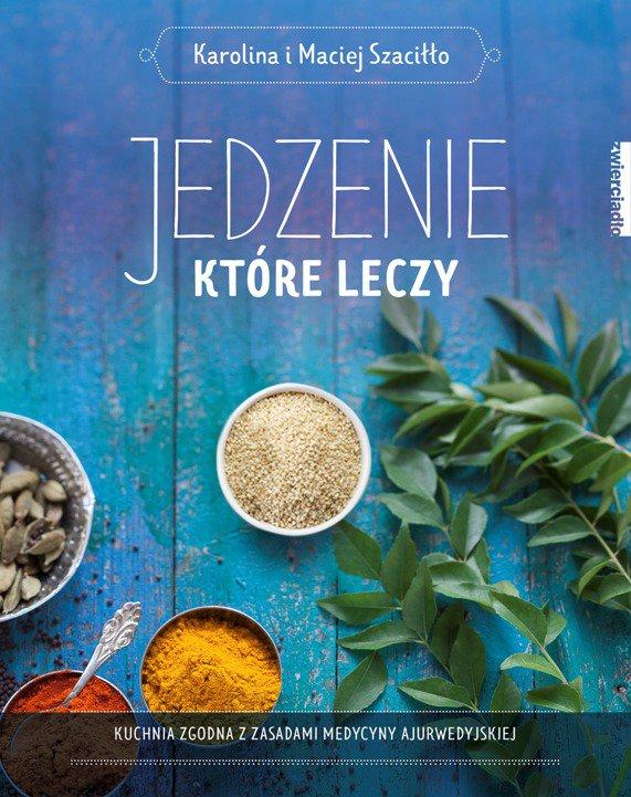 Jedzenie, które leczy - Ebook (Książka na Kindle) do pobrania w formacie MOBI