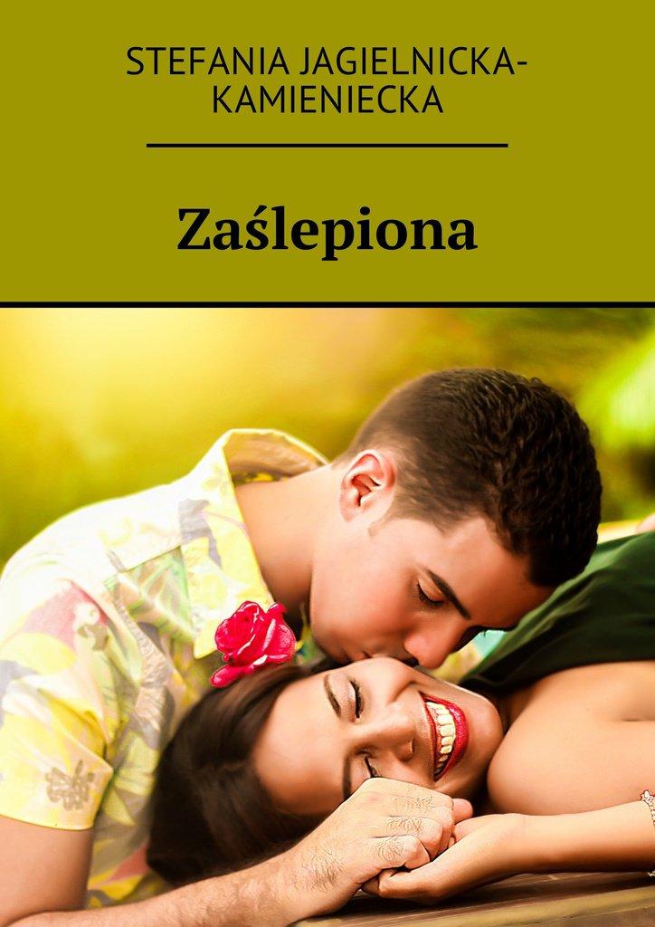 Zaślepiona - Ebook (Książka na Kindle) do pobrania w formacie MOBI