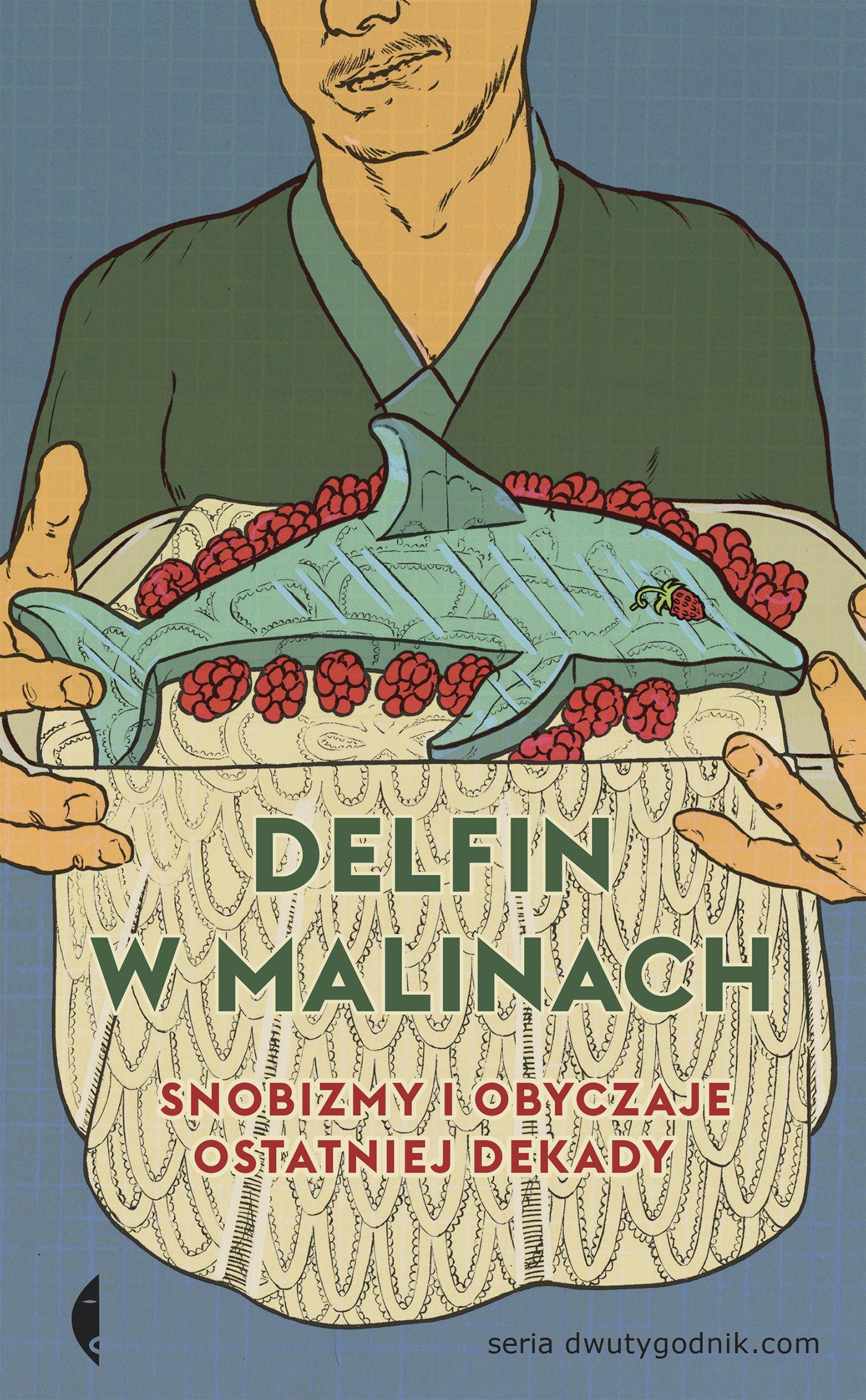 Delfin w malinach - Ebook (Książka na Kindle) do pobrania w formacie MOBI