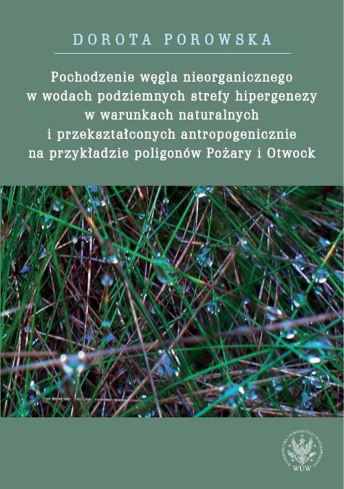 Pochodzenie węgla nieorganicznego w wodach podziemnych strefy hipergenezy w warunkach naturalnych - Ebook (Książka PDF) do pobrania w formacie PDF