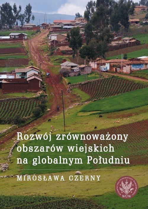 Rozwój zrównoważony obszarów wiejskich na globalnym Południu - Ebook (Książka PDF) do pobrania w formacie PDF
