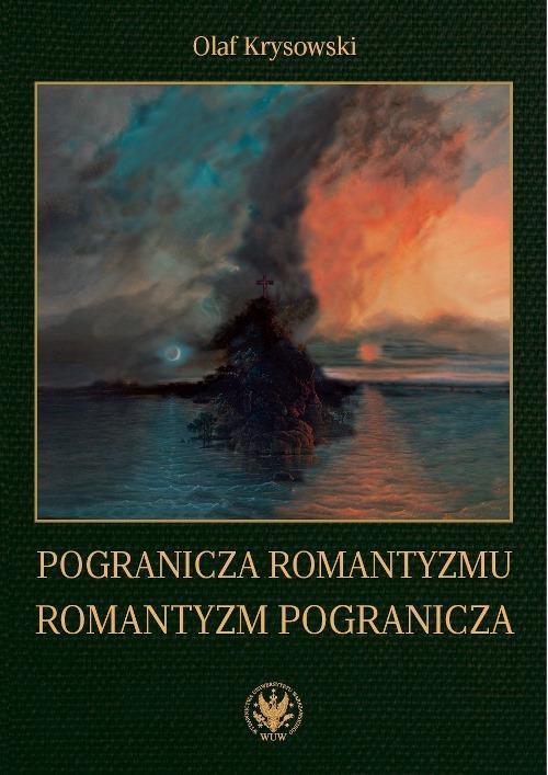 Pogranicza romantyzmu - romantyzm pogranicza - Ebook (Książka PDF) do pobrania w formacie PDF