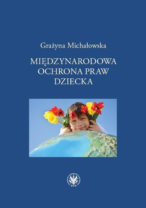 Międzynarodowa ochrona praw dziecka - Ebook (Książka PDF) do pobrania w formacie PDF