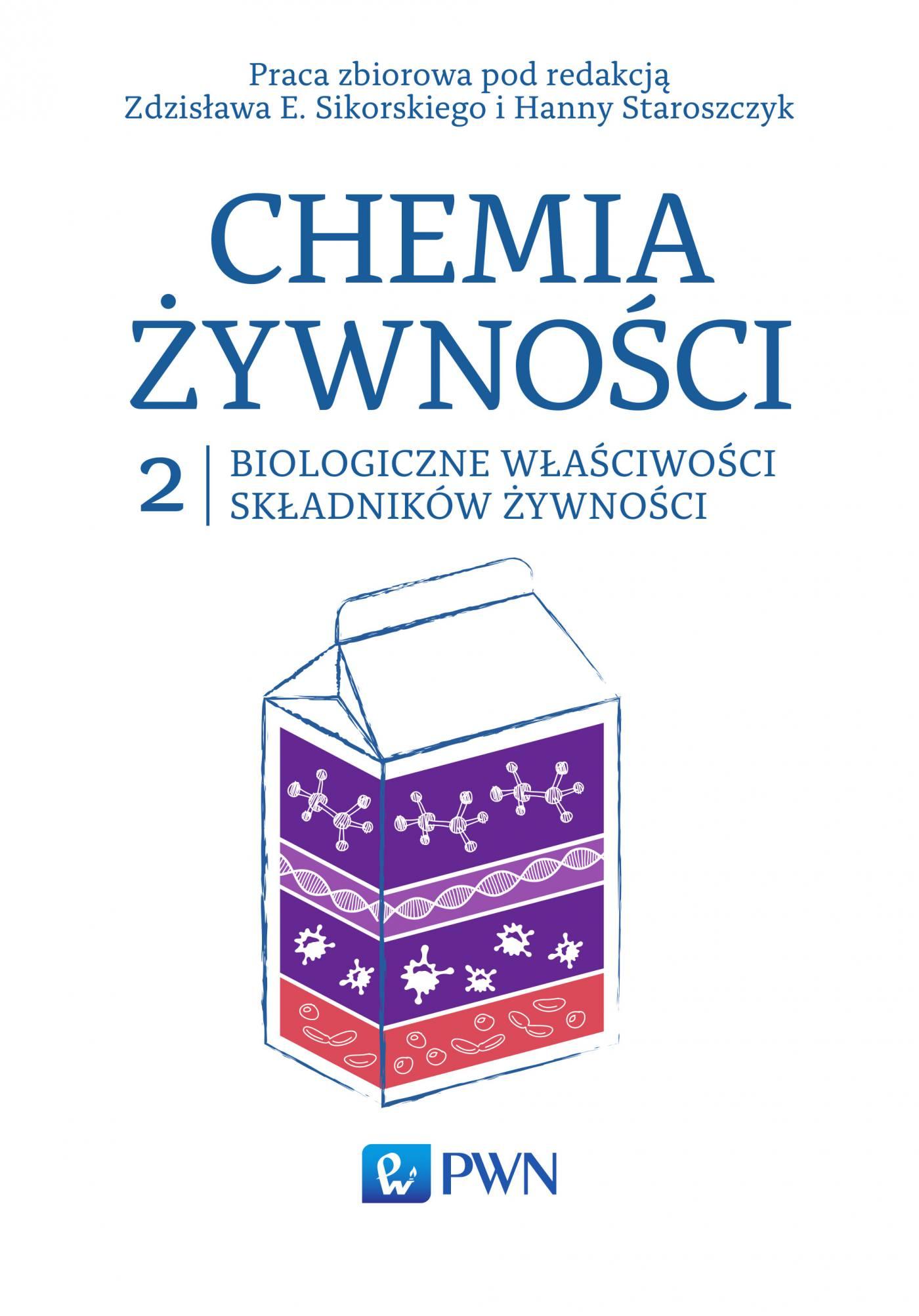Chemia żywności t. 2. Biologiczne właściwości składników żywności - Ebook (Książka EPUB) do pobrania w formacie EPUB