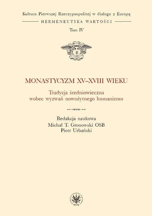 Monastycyzm XV-XVIII w. - Ebook (Książka PDF) do pobrania w formacie PDF