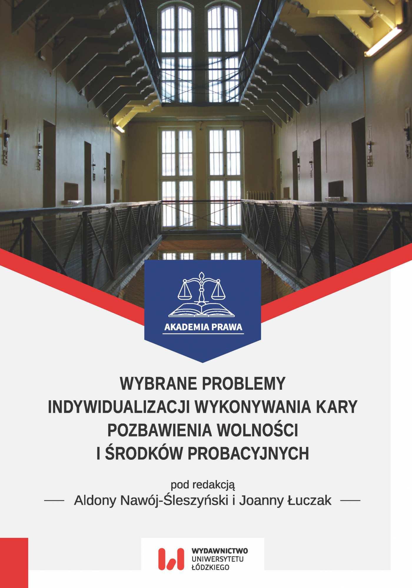 Wybrane problemy indywidualizacji wykonywania kary pozbawienia wolności i środków probacyjnych - Ebook (Książka PDF) do pobrania w formacie PDF