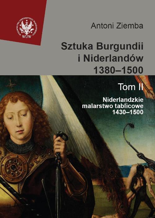 Sztuka Burgundii i Niderlandów 1380-1500. Tom 2 - Ebook (Książka PDF) do pobrania w formacie PDF