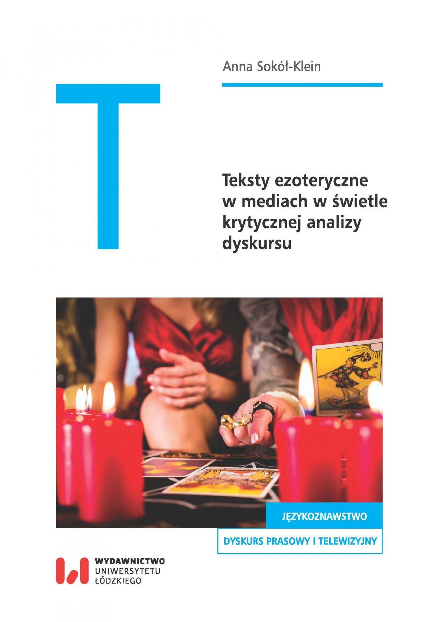 Teksty ezoteryczne w mediach w świetle krytycznej analizy dyskursu - Ebook (Książka PDF) do pobrania w formacie PDF