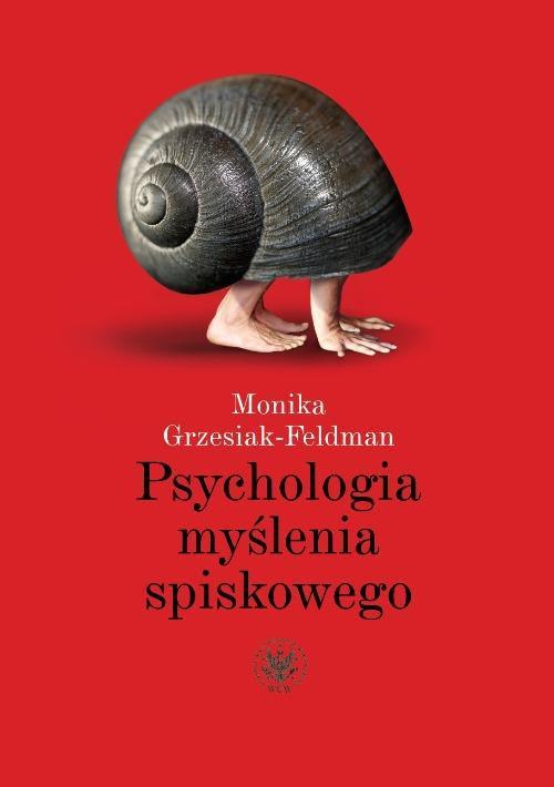Psychologia myślenia spiskowego - Ebook (Książka PDF) do pobrania w formacie PDF