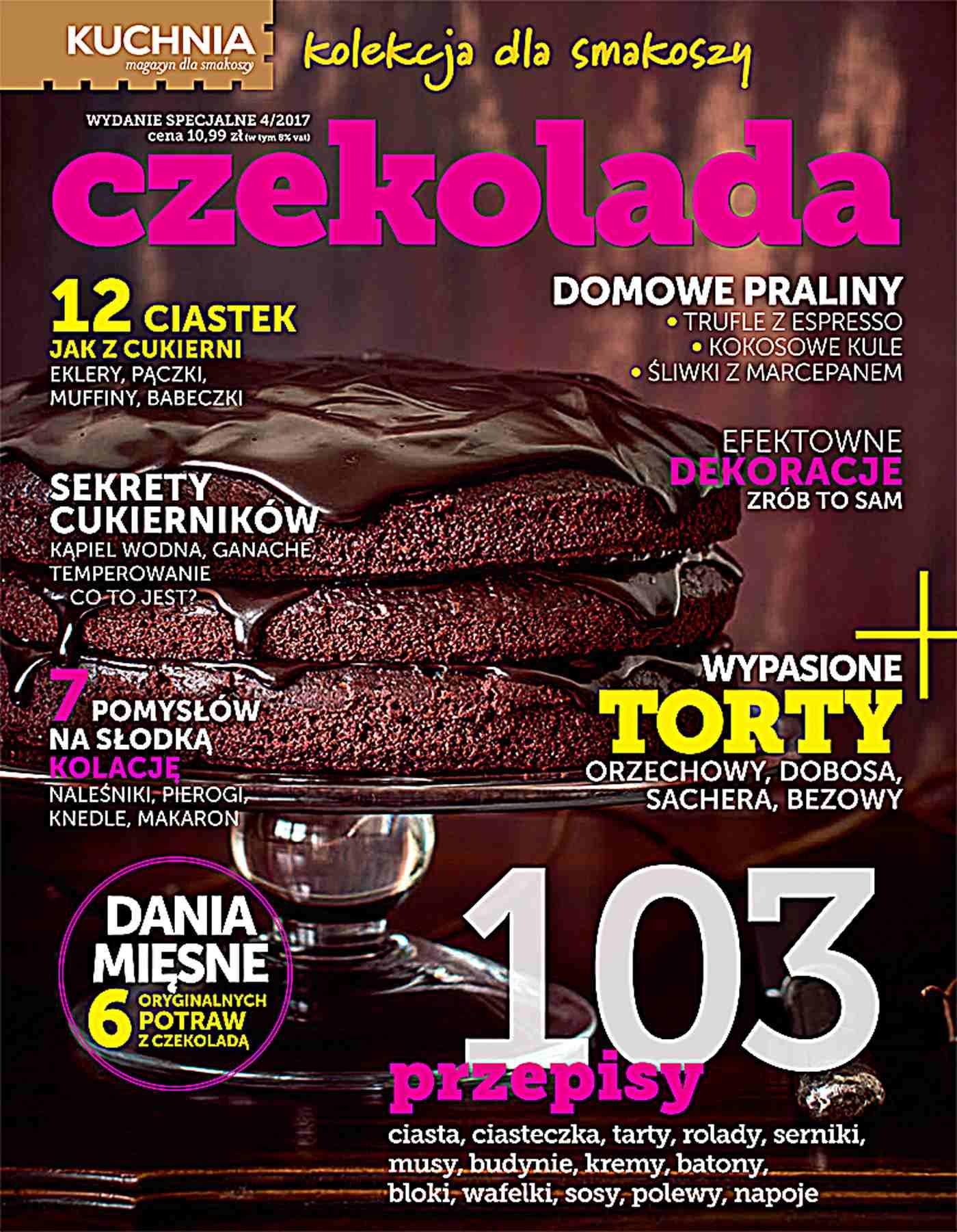 Kuchnia. Kolekcja dla smakoszy 4/2017 Czekolada - Ebook (Książka PDF) do pobrania w formacie PDF