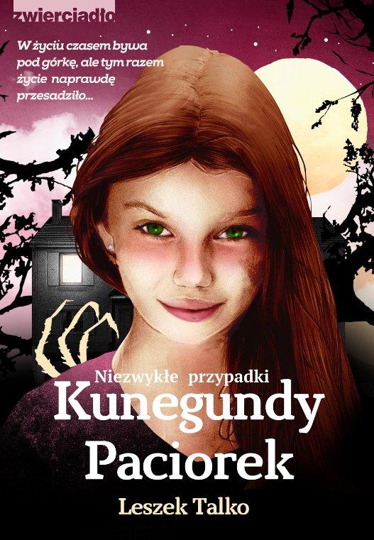 Niezwykłe przypadki Kunegundy Paciorek - Ebook (Książka na Kindle) do pobrania w formacie MOBI