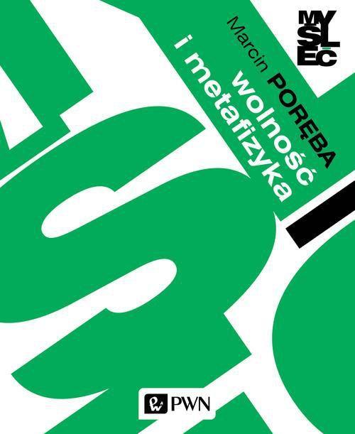 Wolność i metafizyka - Ebook (Książka na Kindle) do pobrania w formacie MOBI