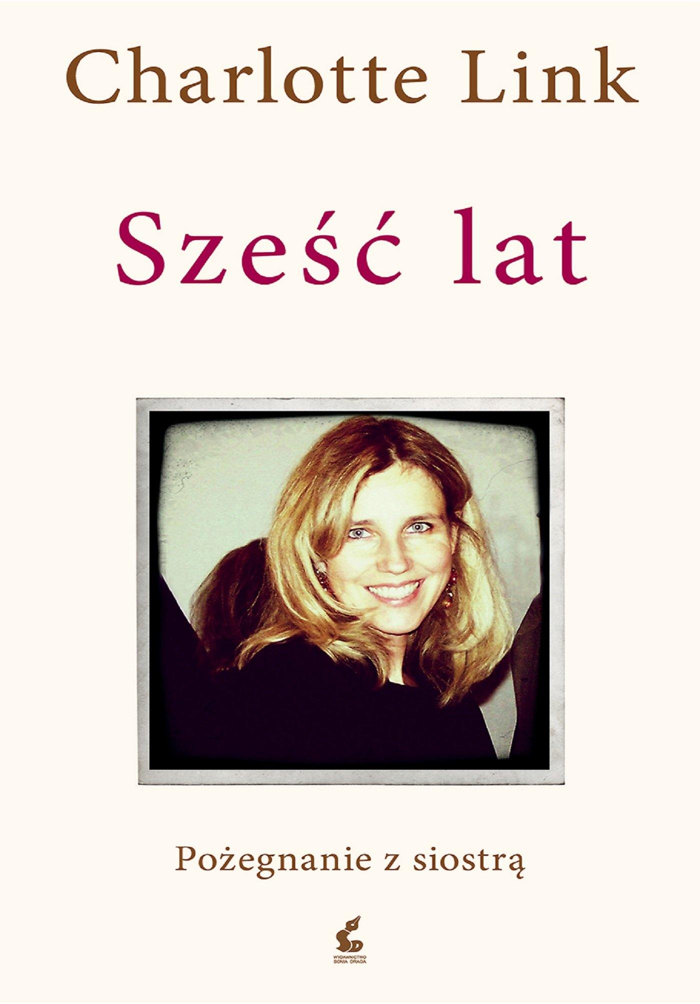 Sześć lat. Pożegnanie z siostrą - Ebook (Książka na Kindle) do pobrania w formacie MOBI