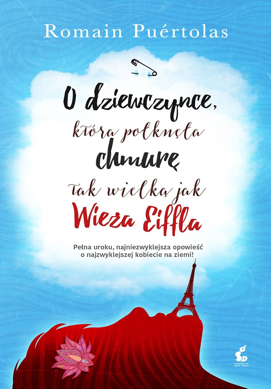 O dziewczynce, która połknęła chmurę tak wielką jak Wieża Eiffla - Ebook (Książka EPUB) do pobrania w formacie EPUB