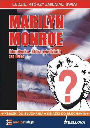 Marilyn Monroe - blondynka, która wiedziała za dużo - Audiobook (Książka audio MP3) do pobrania w całości w archiwum ZIP