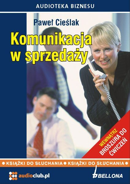 Komunikacja w sprzedaży - Audiobook (Książka audio MP3) do pobrania w całości w archiwum ZIP