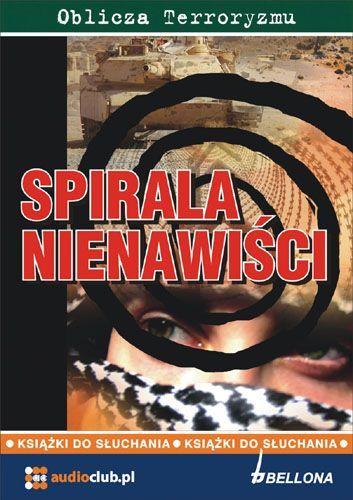 Spirala nienawiści - Audiobook (Książka audio MP3) do pobrania w całości w archiwum ZIP