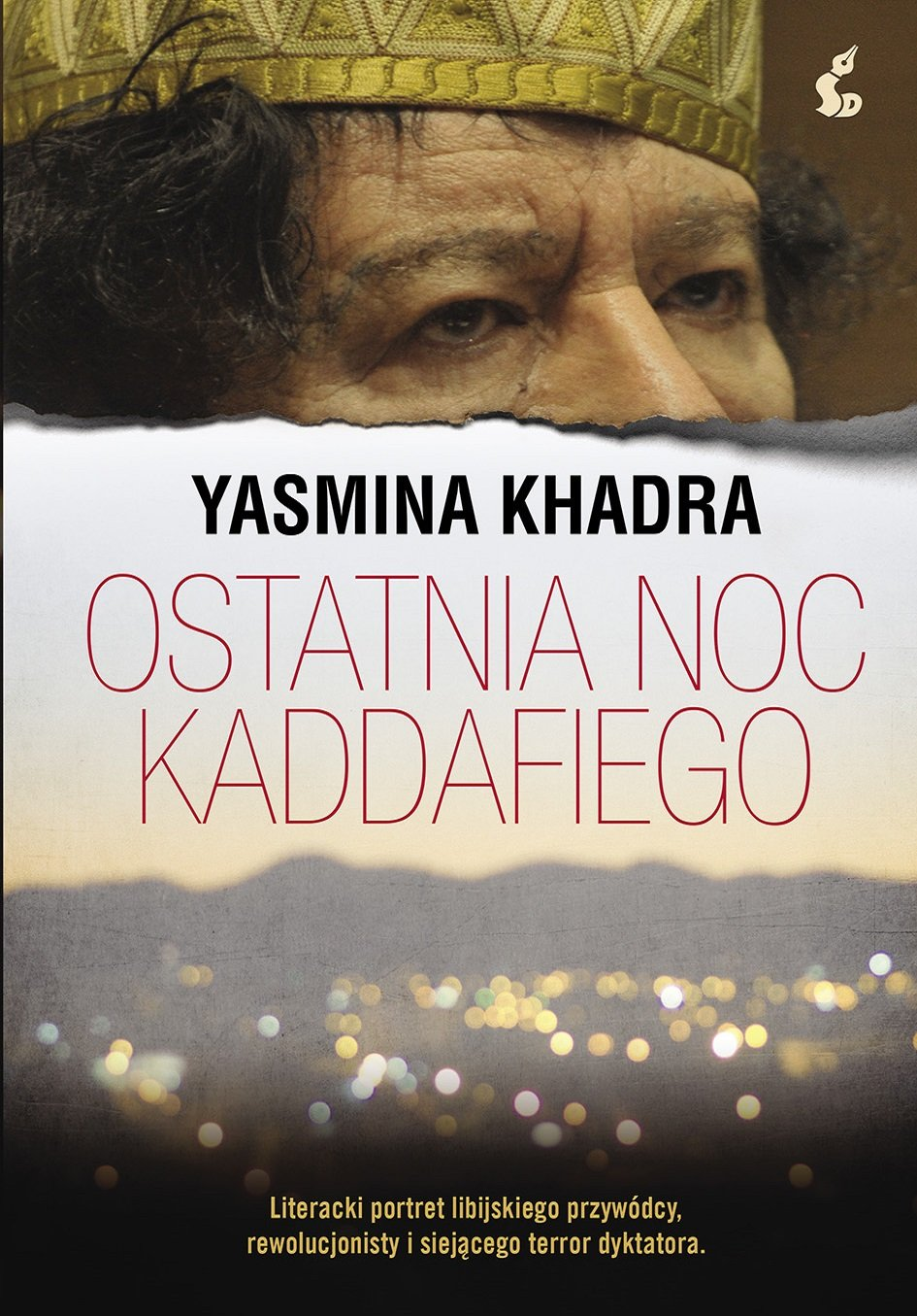 Ostatnia noc Kaddafiego - Ebook (Książka EPUB) do pobrania w formacie EPUB