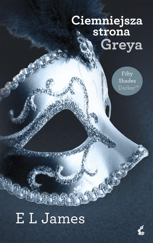 Ciemniejsza strona Greya - Ebook (Książka na Kindle) do pobrania w formacie MOBI