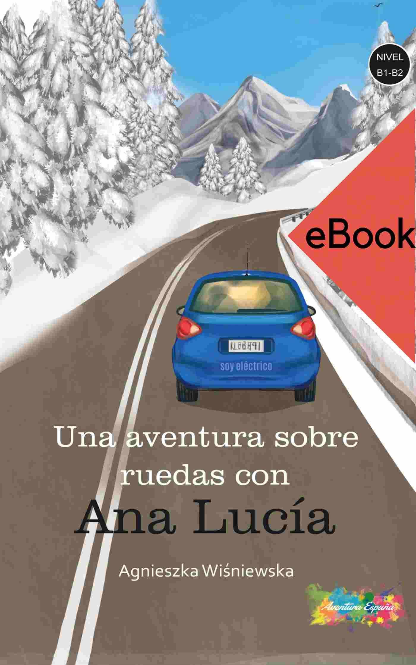 Aventura sobre ruedas con Ana Lucia B1-B2 - Ebook (Książka na Kindle) do pobrania w formacie MOBI