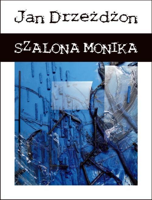 Szalona Monika - Ebook (Książka EPUB) do pobrania w formacie EPUB