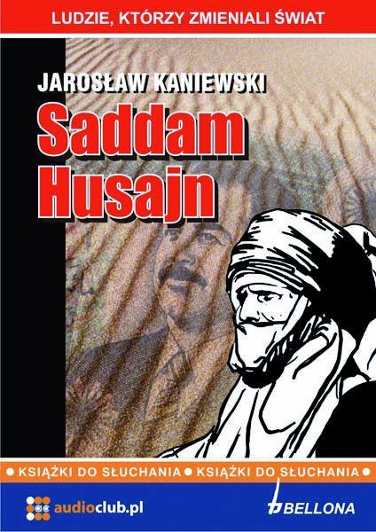 Saddam Husajn - Audiobook (Książka audio MP3) do pobrania w całości w archiwum ZIP