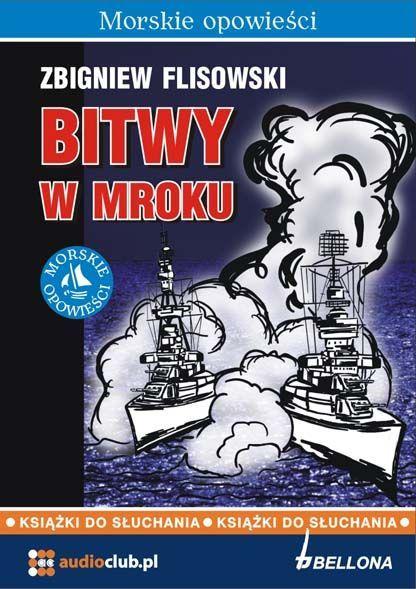 Bitwy w mroku - Audiobook (Książka audio MP3) do pobrania w całości w archiwum ZIP