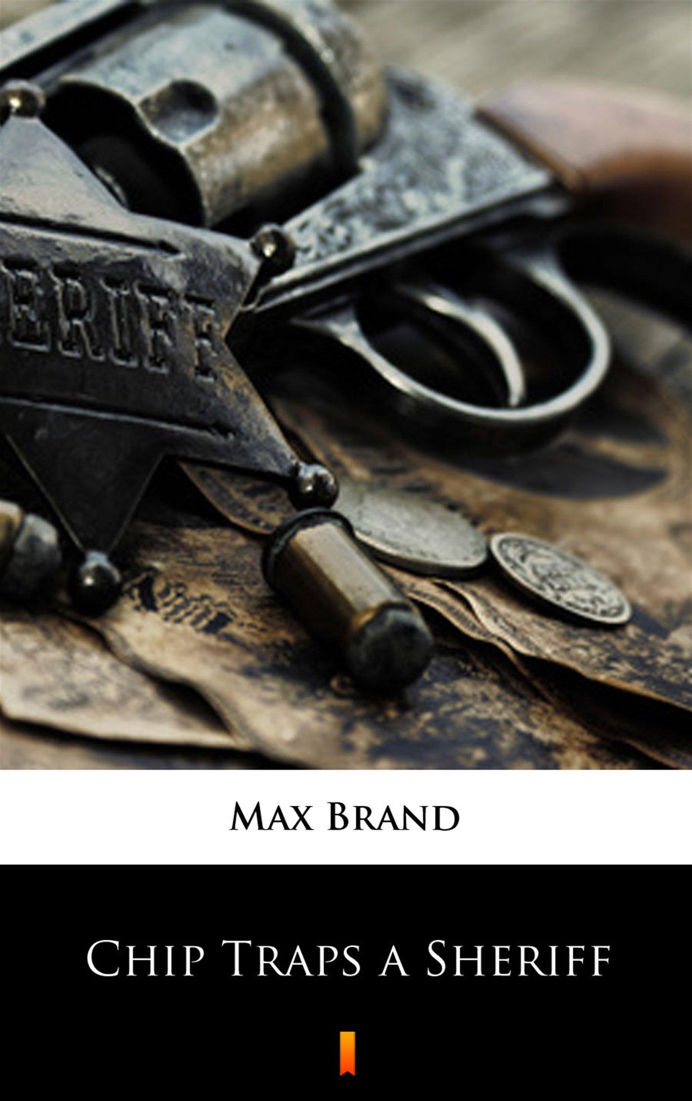 Chip Traps a Sheriff - Ebook (Książka EPUB) do pobrania w formacie EPUB