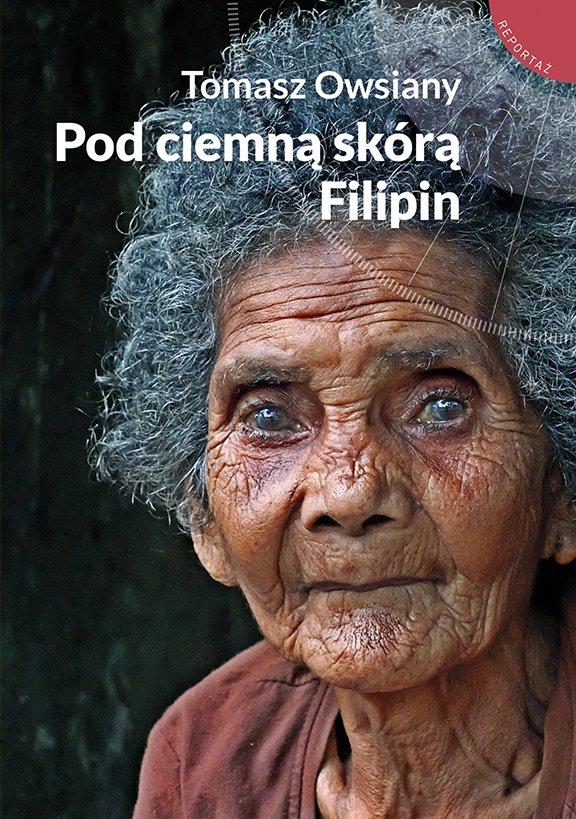 Pod ciemną skórą Filipin - Ebook (Książka na Kindle) do pobrania w formacie MOBI