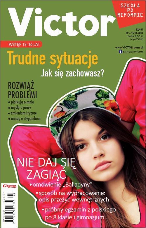 Victor Gimnazjalista nr 22/454 02 – 15.11.2017 - Ebook (Książka PDF) do pobrania w formacie PDF