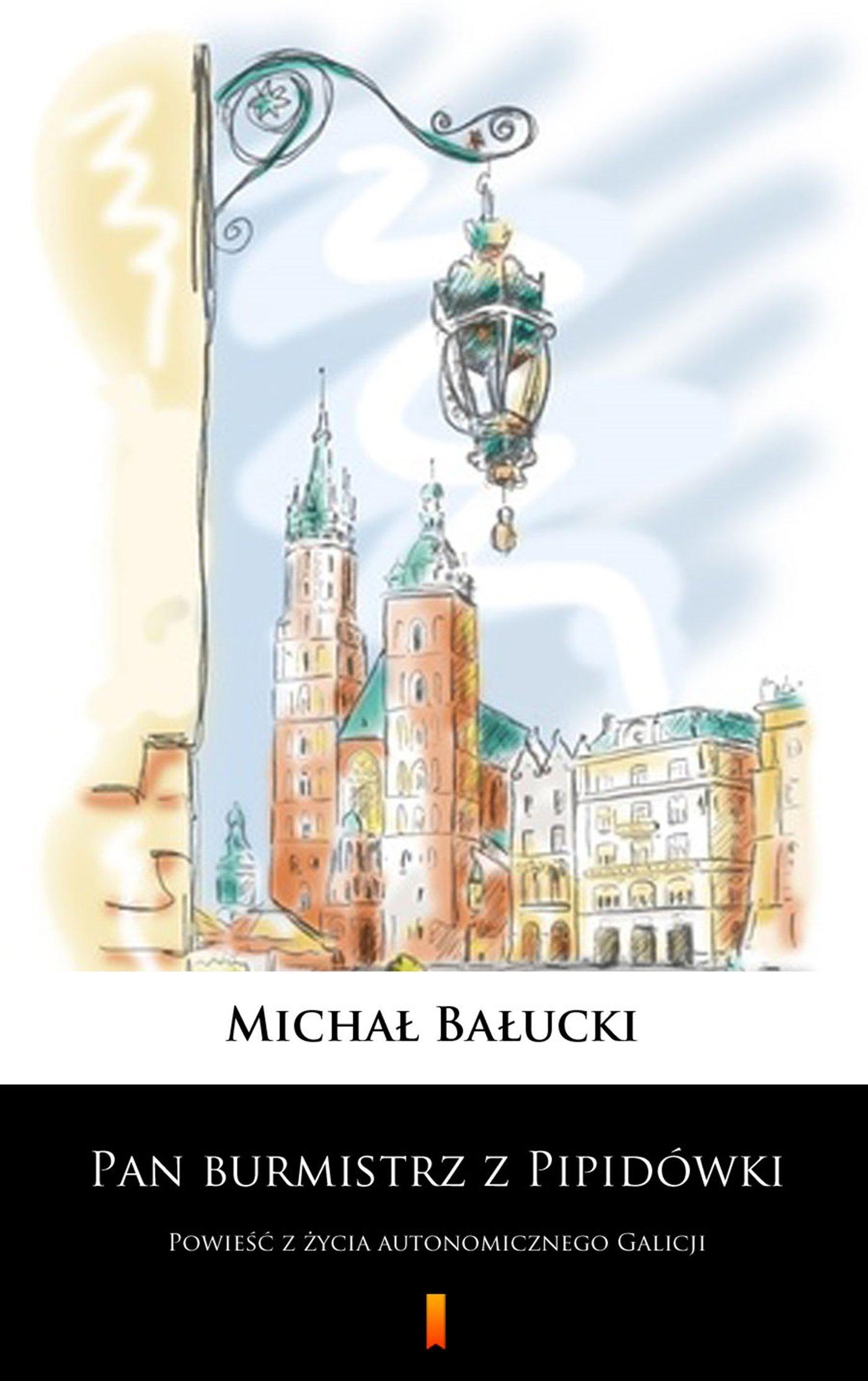 Pan burmistrz z Pipidówki - Ebook (Książka na Kindle) do pobrania w formacie MOBI