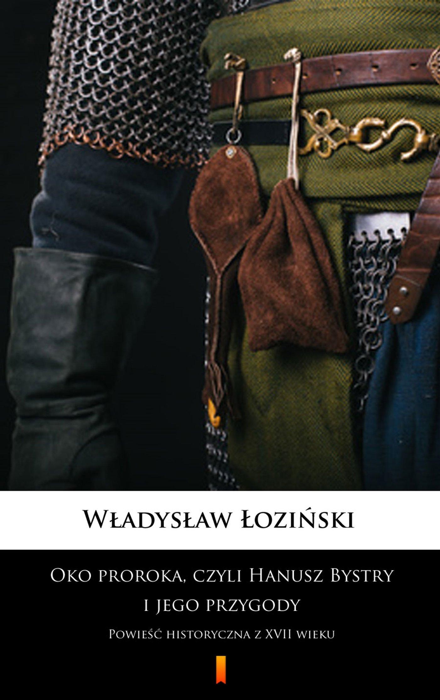 Oko proroka, czyli Hanusz Bystry i jego przygody - Ebook (Książka na Kindle) do pobrania w formacie MOBI