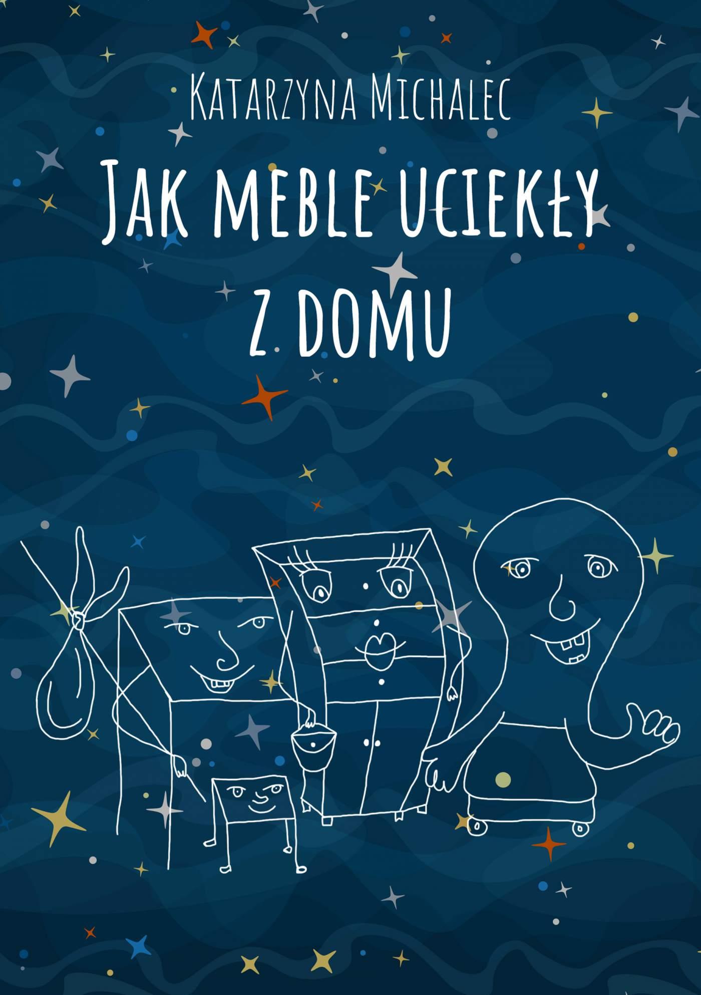 Jak meble uciekły z domu - Ebook (Książka PDF) do pobrania w formacie PDF