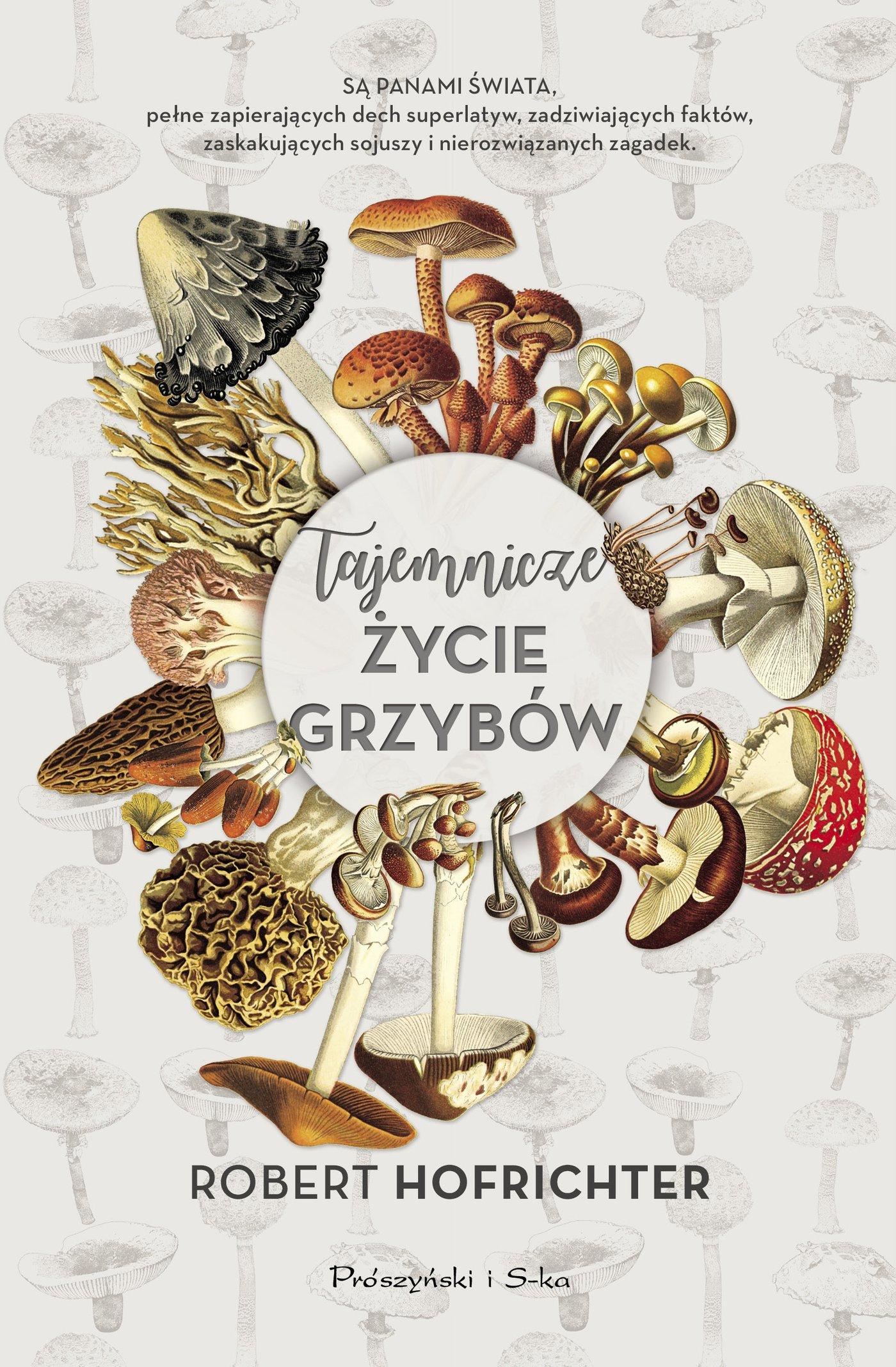 Tajemnicze życie grzybów - Ebook (Książka EPUB) do pobrania w formacie EPUB