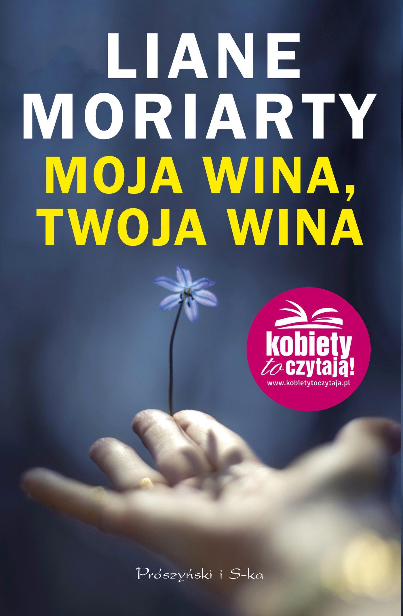 Moja wina, twoja wina - Ebook (Książka na Kindle) do pobrania w formacie MOBI