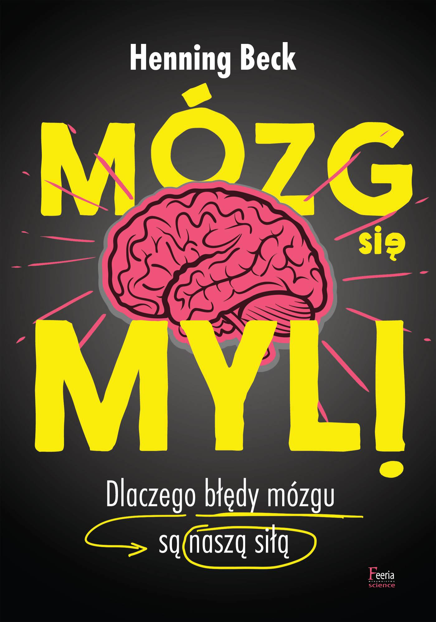 Mózg się myli - Ebook (Książka na Kindle) do pobrania w formacie MOBI