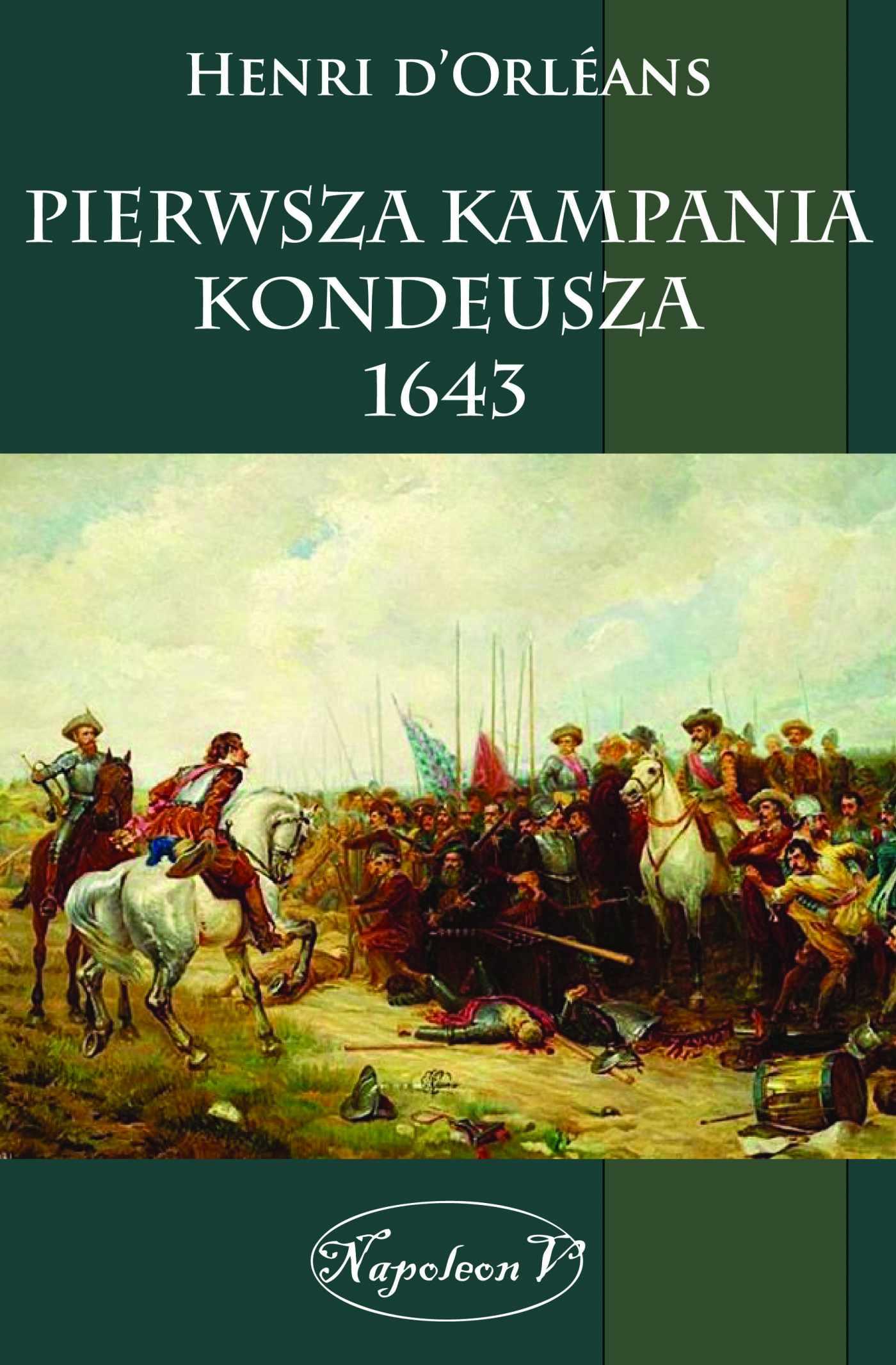 Pierwsza kampania Kondeusza 1643 - Ebook (Książka na Kindle) do pobrania w formacie MOBI