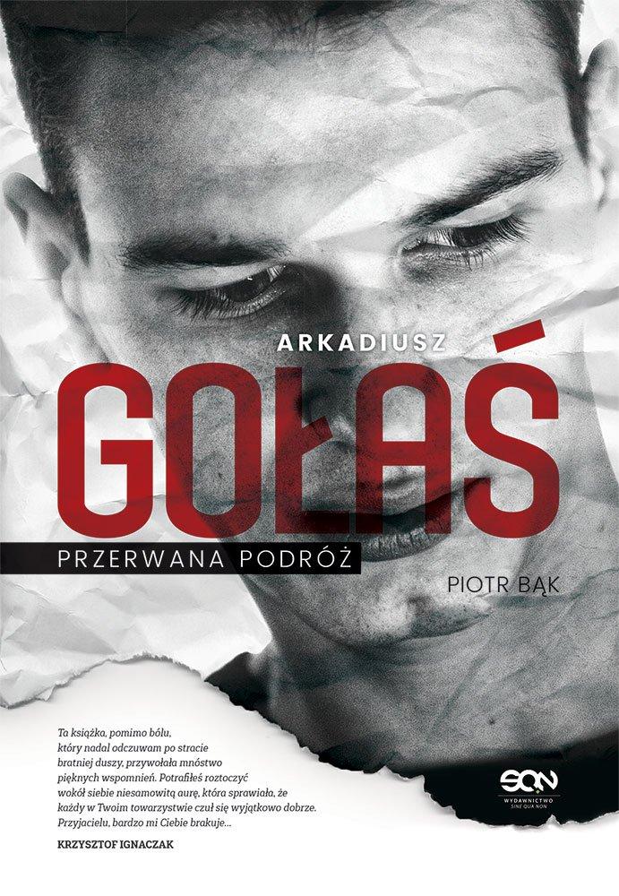 Arkadiusz Gołaś. Przerwana podróż - Ebook (Książka EPUB) do pobrania w formacie EPUB