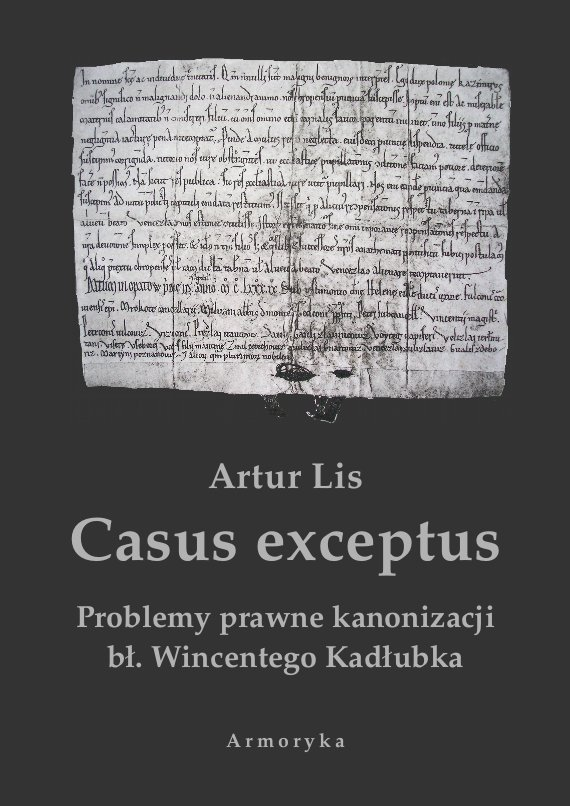 Casus exceptus Problemy prawne kanonizacji bł. Wincentego Kadłubka - Ebook (Książka PDF) do pobrania w formacie PDF