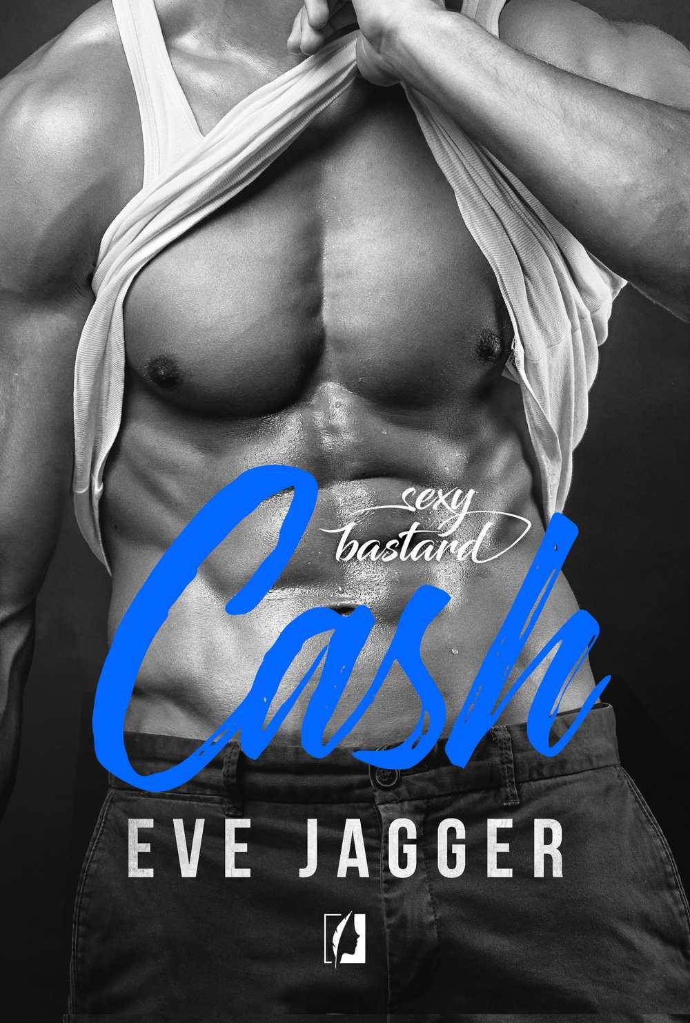 Sexy Bastard. Cash - Ebook (Książka na Kindle) do pobrania w formacie MOBI