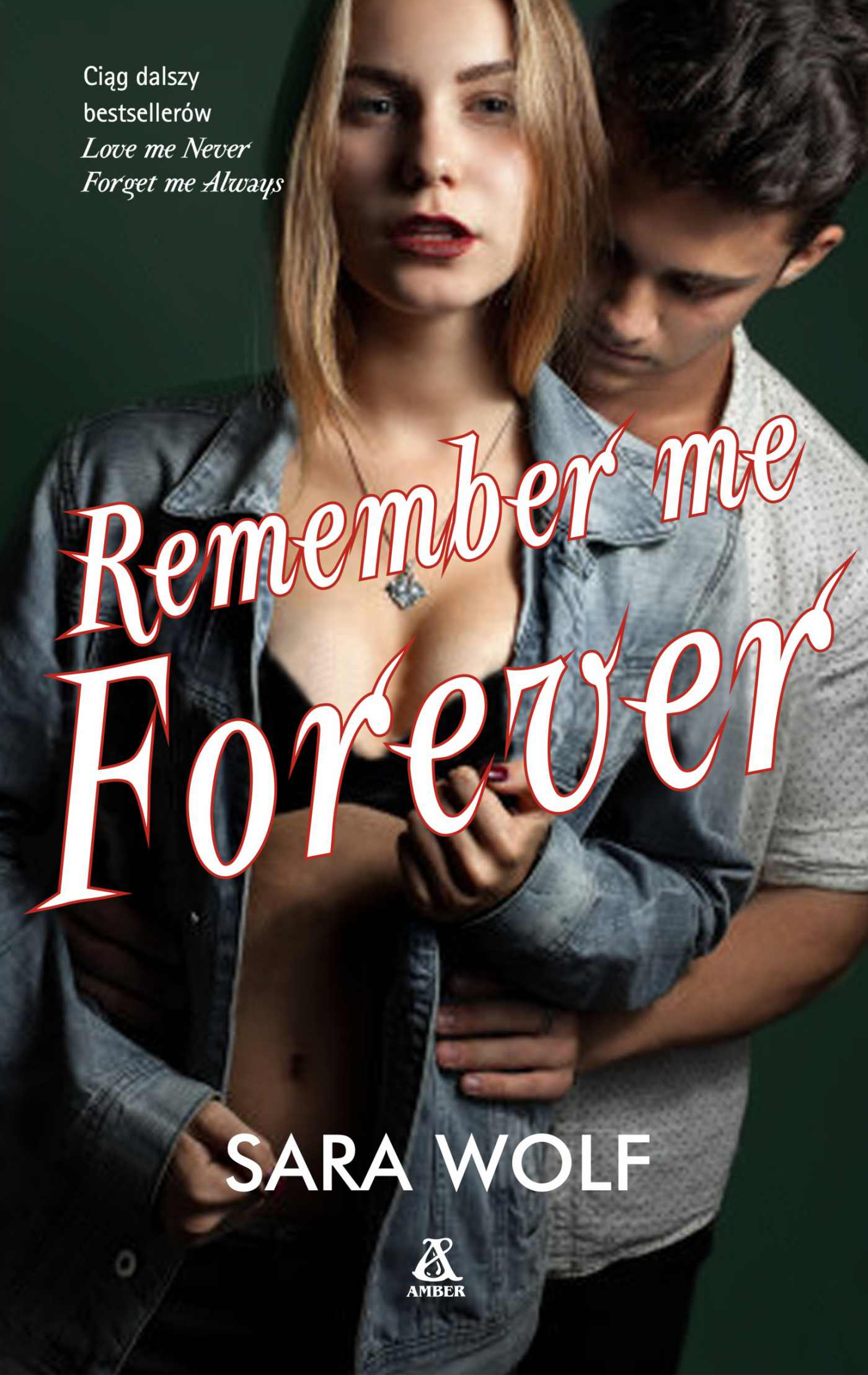Remember Me Forever - Ebook (Książka EPUB) do pobrania w formacie EPUB